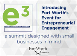 Fort Worth Chamber E3 small business summit