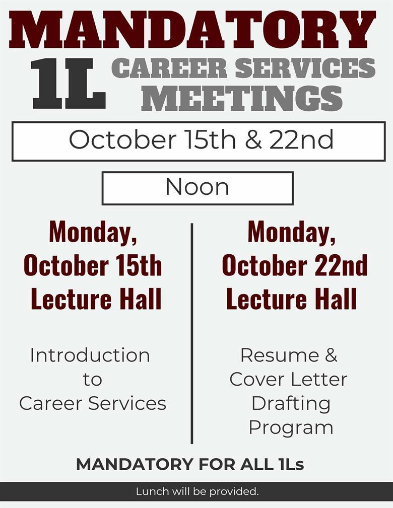 1l Mandatory Career Services Meeting